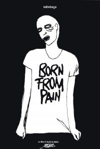 Born from pain - dvd