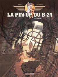 La pin-up du B-24. Volume 2, Nose art