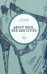About rock, sex and cities