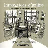 Impressions d'ateliers