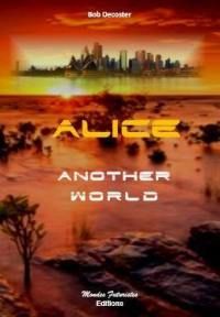 Alice. Volume 1, Another world