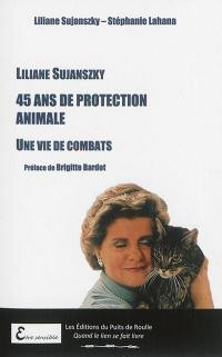 45 ans de protection animale