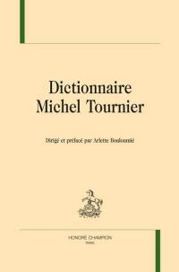 Dictionnaire Michel Tournier