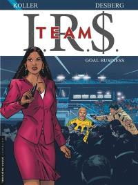 IRS team. Volume 3, Goal business