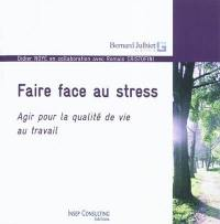 Faire face au stress