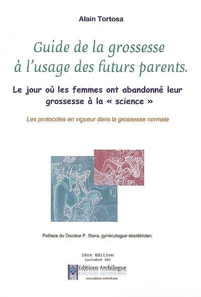 Guide de la grossesse à l'usage des futurs parents
