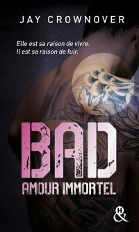 Bad. Volume 4, Amour immortel
