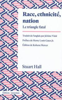 Race, ethnicité, nation