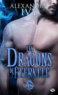 Les dragons de l'éternité. Volume 3, Char