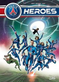 Paris Saint-Germain heroes. Volume 1, Menace capitale