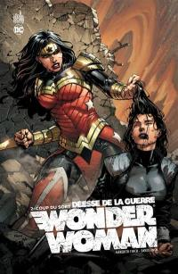 Wonder Woman, déesse de la guerre. Volume 2, Coup du sort