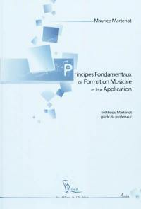 Principes fondamentaux de formation musicale et leur application