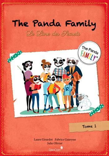 The Panda family. Volume 1, Le livre des secrets