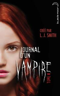 Journal d'un vampire. Volume 8,
