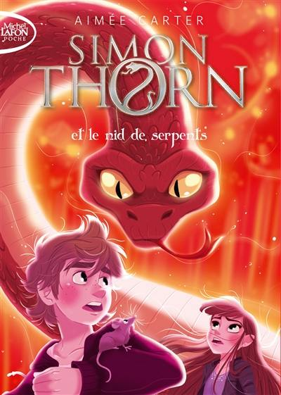 Simon Thorn. Volume 2, Simon Thorn et le nid de serpents