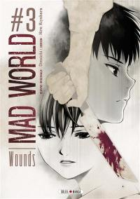Mad world. Volume 3, Wounds