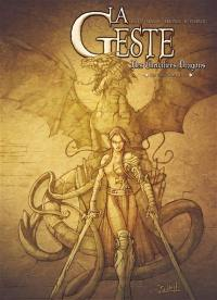 La geste des chevaliers dragons. Volume 1,