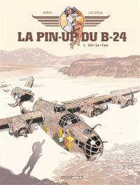 La pin-up du B-24. Volume 1, Ali-La-Can