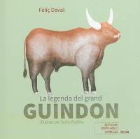 La legenda del grand Guindon