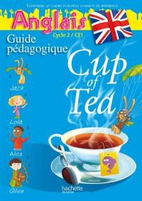 Cup of tea, anglais cycle 2, CE1