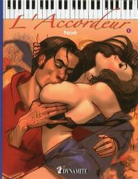 L'accordeur. Volume 1,