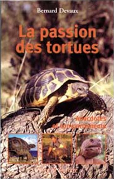 La passion des tortues