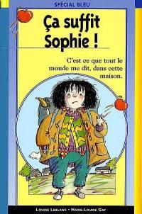 Ca va mal pour Sophie ! - Marie-Louise Gay,Louise Leblanc