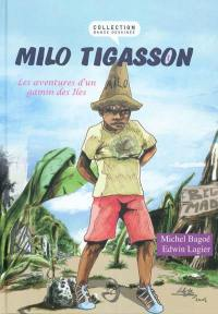 Milo Tigasson. Volume 1,