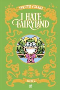 I hate Fairyland. Volume 2,