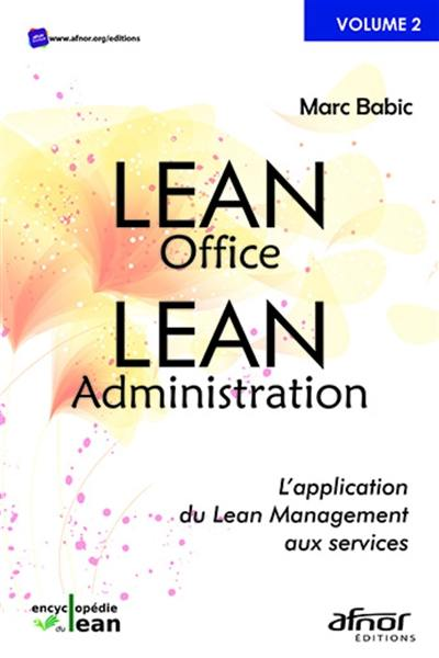 Lean office, lean administration