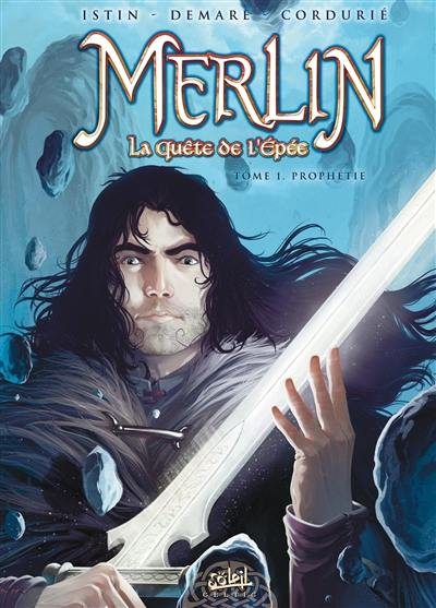 Merlin. Volume 1, Prophétie