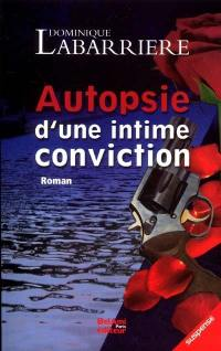 Autopsie d'une intime conviction