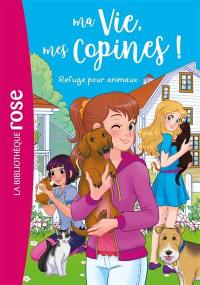 Ma vie, mes copines !. Volume 20, Refuge pour animaux