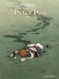 Peter Pan. Volume 2, Opikanoba