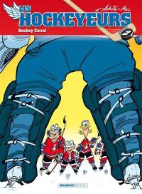 Les hockeyeurs. Volume 2, Hockey corral