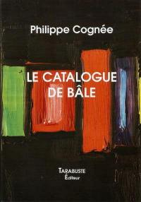 Le catalogue de Bâle
