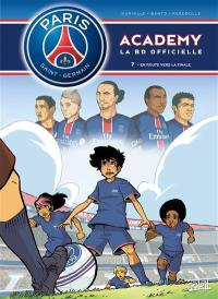 Paris Saint-Germain Academy. Volume 7, En route vers la finale