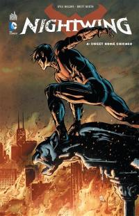 Nightwing. Volume 4, Sweet home Chicago