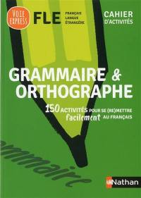 Grammaire & orthographe