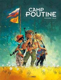 Camp Poutine. Volume 1,