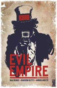 Evil empire. Volume 1, Nous le peuple !