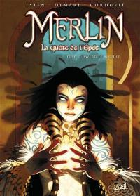 Merlin. Volume 3, Swerg le maudit
