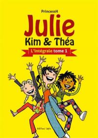 Julie, Kim & Théa. Volume 1,