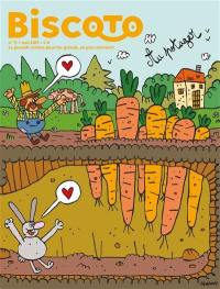 Biscoto : le journal plus fort que costaud !. n° 71, Au potager