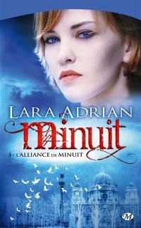 Minuit. Volume 3, L'alliance de minuit