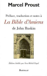 Préface, traduction et notes à la Bible d'Amiens de John Ruskin