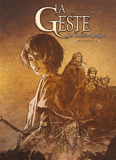 La geste des chevaliers dragons. Volume 3,