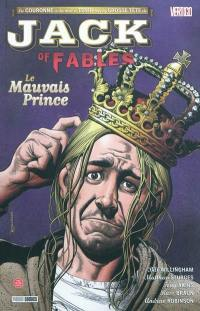 Jack of fables. Volume 3, Le mauvais prince