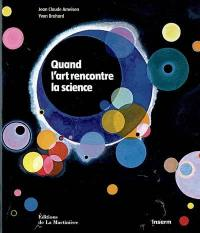 Quand l'art rencontre la science