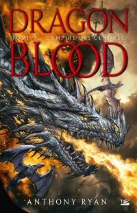 Dragon blood. Volume 3, L'empire des cendres